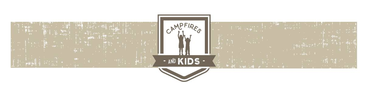Campfires and Kids